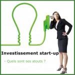 Pourquoi investir dans une start up ?